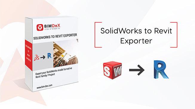 Free SolidWorks to Revit/BIM, Exporter, Converter, Plugin, add-on, 2019